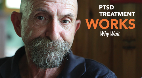 PTSD Treatment Works. Why Wait. A man looking into the camera.