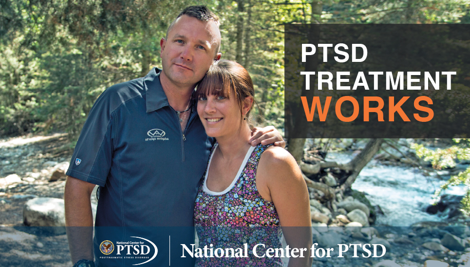 PTSD Treatment Works. National Center for Posttraumatic Stress Disorder