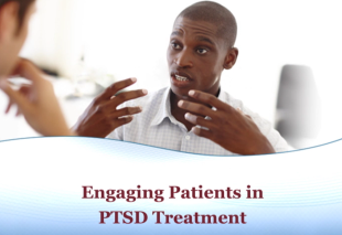 Engaging Patients in PTSD Treatment