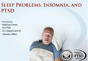 Sleep Problems, Insomnia, and PTSD