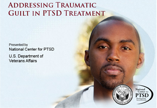 Addressing Traumatic Guilt in PTSD Treatment
